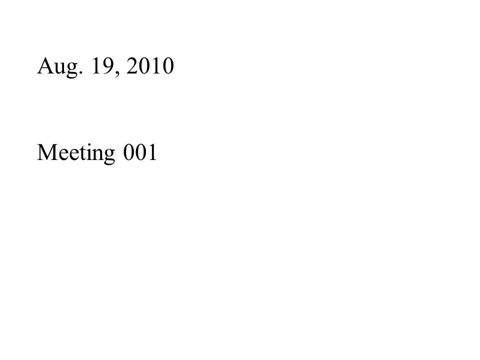 Aug. 19, 2010 Meeting 001