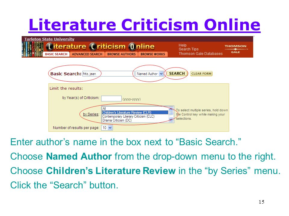 15 Literature Criticism Online Enter authors name in the box next to Basic Search.
