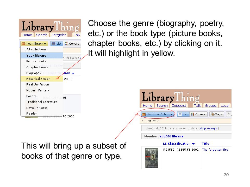 20 Choose the genre (biography, poetry, etc.) or the book type (picture books, chapter books, etc.) by clicking on it.