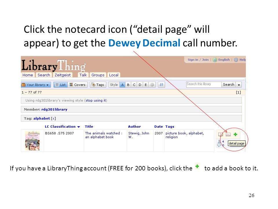 Click the notecard icon (detail page will appear) to get the Dewey Decimal call number.