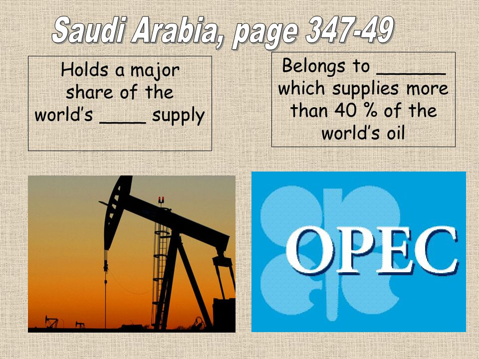 Belongs to ______ which supplies more than 40 % of the worlds oil