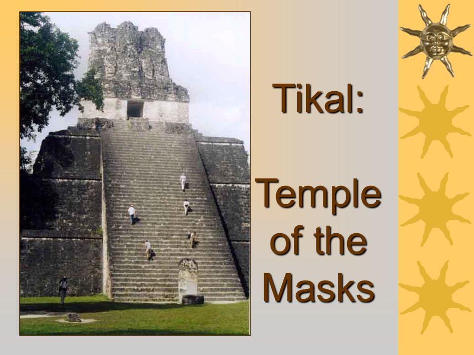 Tikal: Temple of the Masks