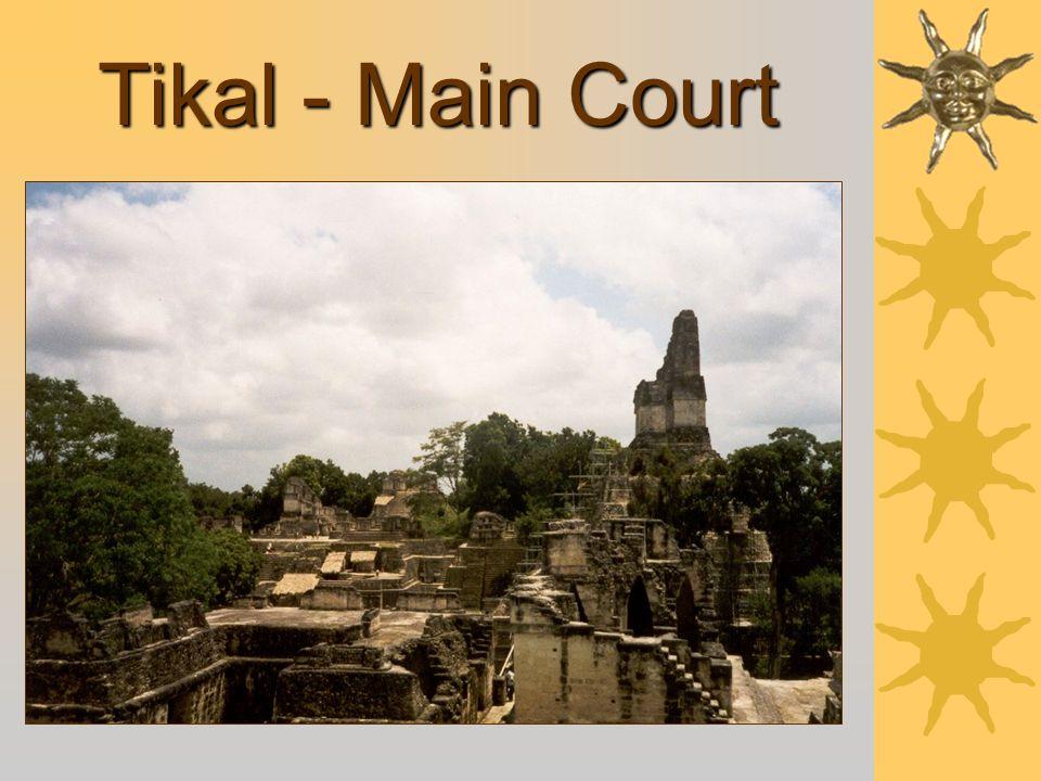 Tikal - Main Court