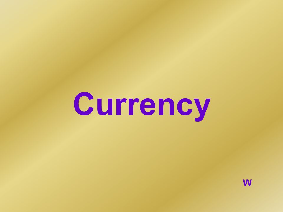 Currency W