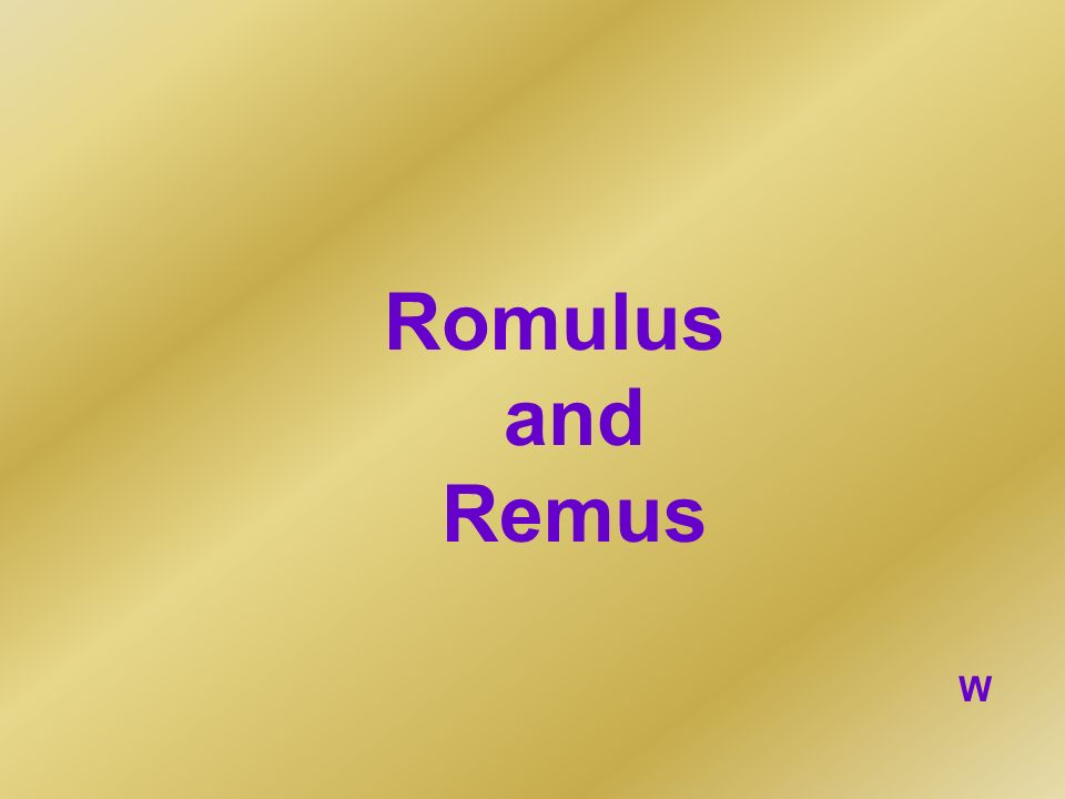 Romulus and Remus W