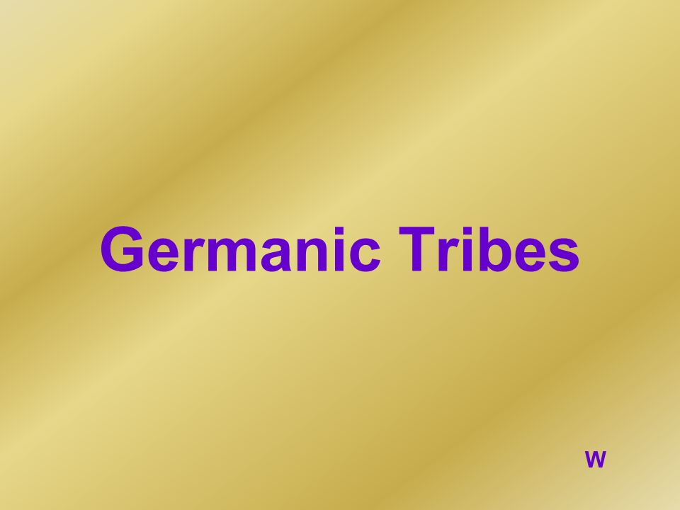 Germanic Tribes W