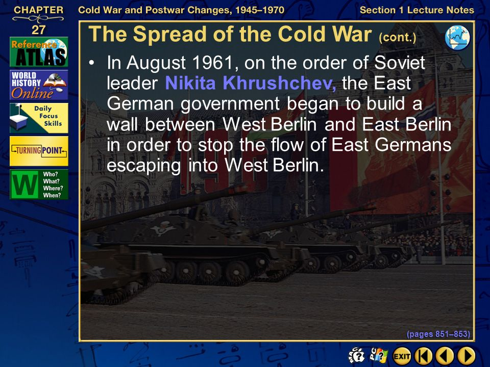 Section 1-21 Click the mouse button or press the Space Bar to display the information. The Spread of the Cold War (cont.) In 1957, the Soviets sent Sp