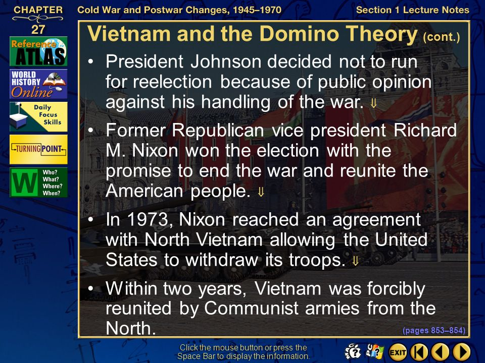 Section 1-30 Vietnam and the Domino Theory (cont.) An antiwar movement escalated in the United States as a result of the growing number of American tr