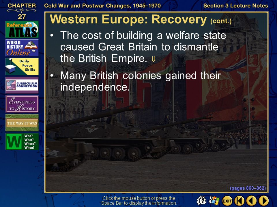 Section 3-11 Click the mouse button or press the Space Bar to display the information. Western Europe: Recovery (cont.) At the end of World War II, Gr
