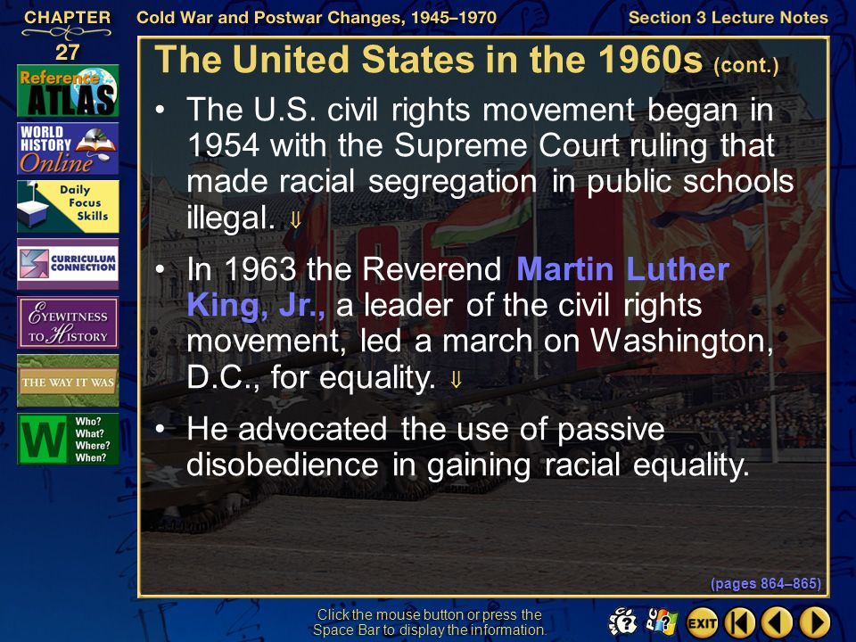 Section 3-20 Click the mouse button or press the Space Bar to display the information. The United States in the 1960s (pages 864–865) President John F