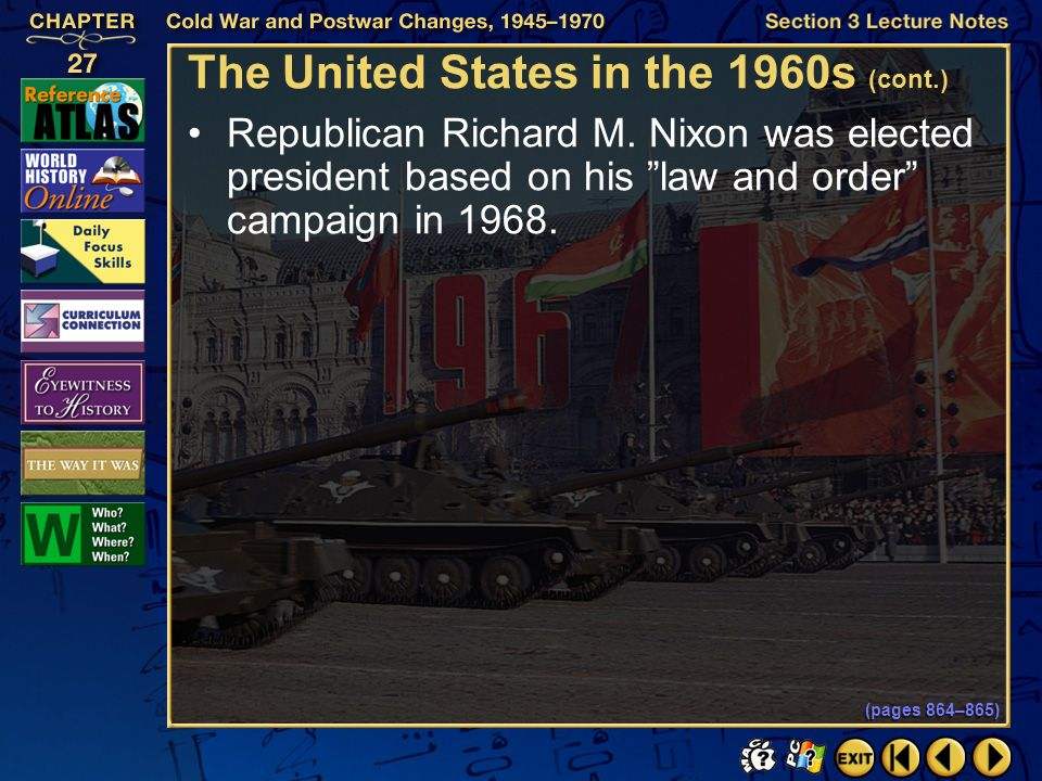 Section 3-24 Click the mouse button or press the Space Bar to display the information. The United States in the 1960s (cont.) In 1965, race riots bega