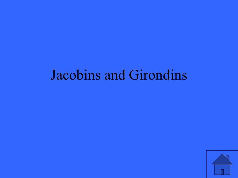Jacobins and Girondins