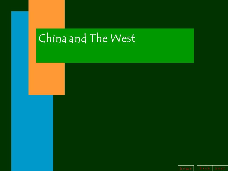 b a c kn e x t h o m e China and The West