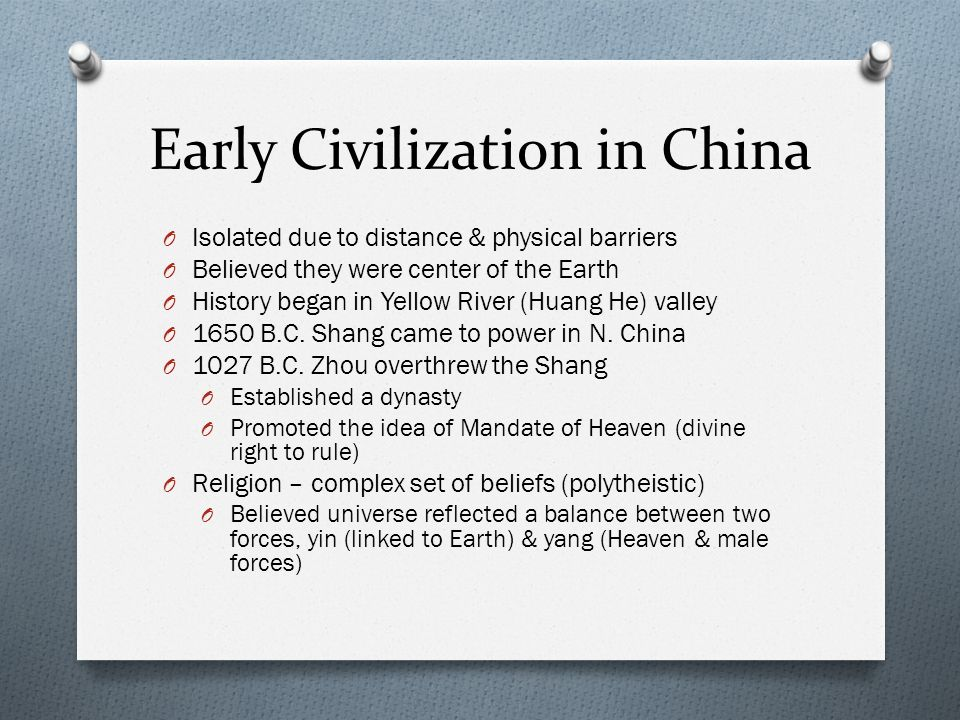 Early Civilization in China Cont O Science & Technology O Study movement of planets O Recorded eclipses O Created an accurate calendar O Developed bronzemaking & silkmaking O Made books