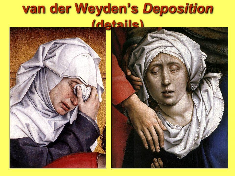 van der Weydens Deposition (details)