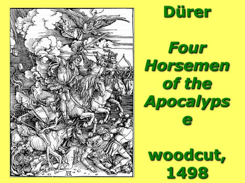Dürer Four Horsemen of the Apocalyps e woodcut, 1498