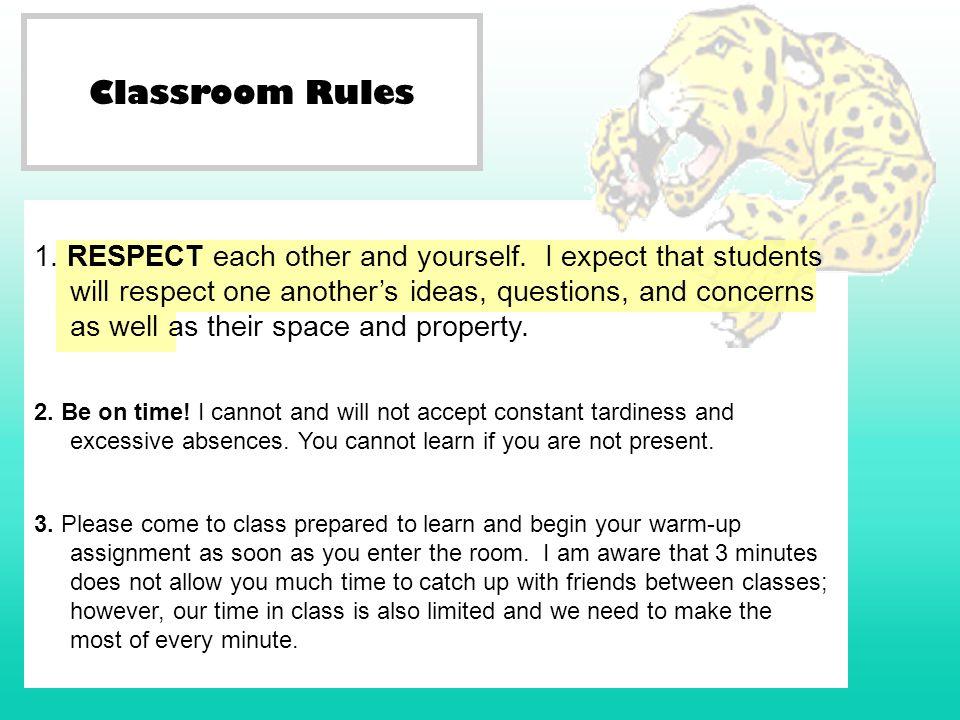 Classroom Rules 7.