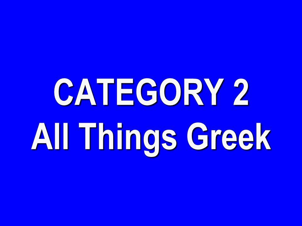 CATEGORY 1 Greek Leaders