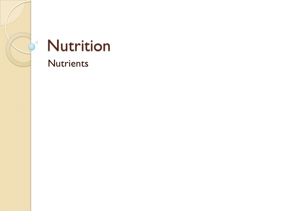 Nutrition Nutrients