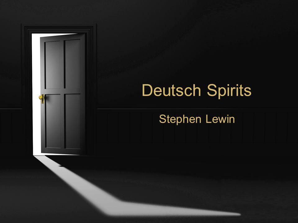Deutsch Spirits Stephen Lewin