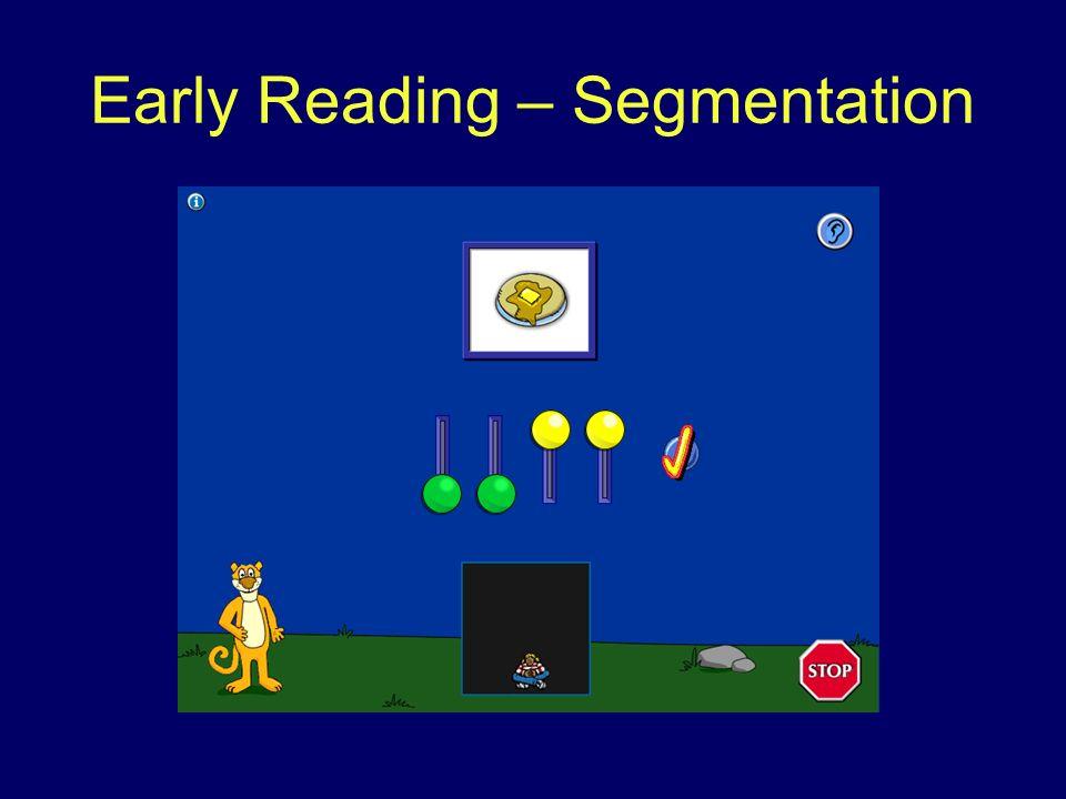 Early Reading – Segmentation