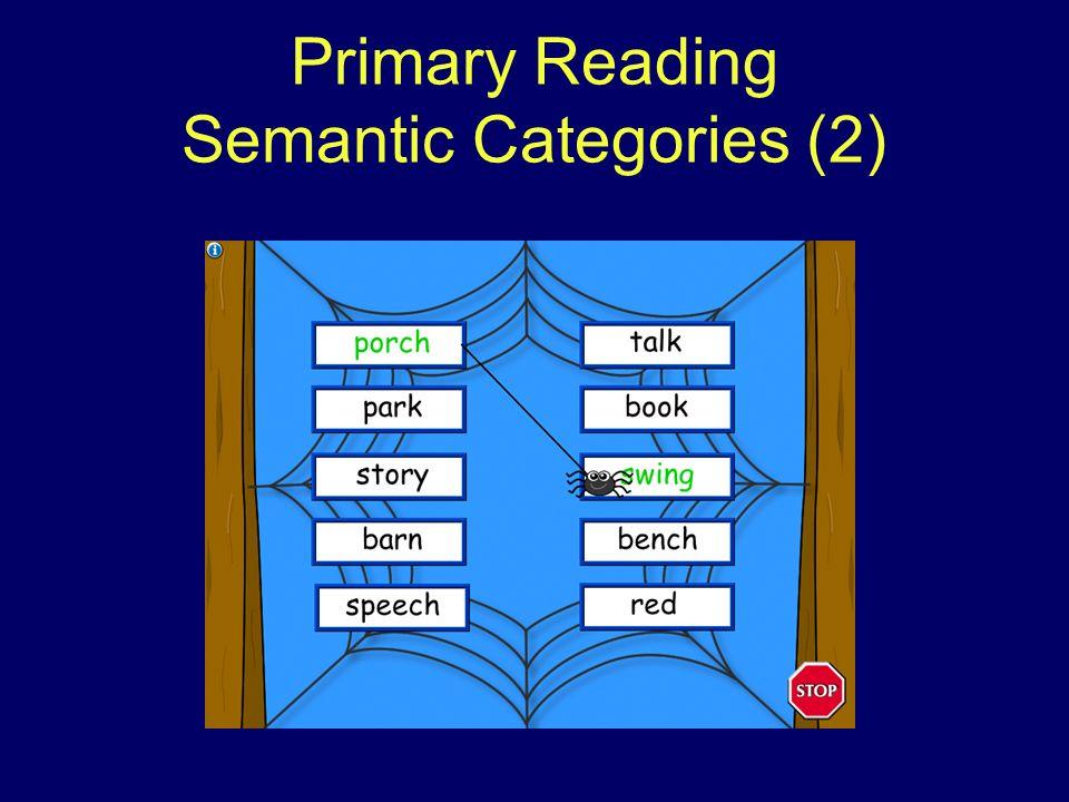 Primary Reading Semantic Categories (2)