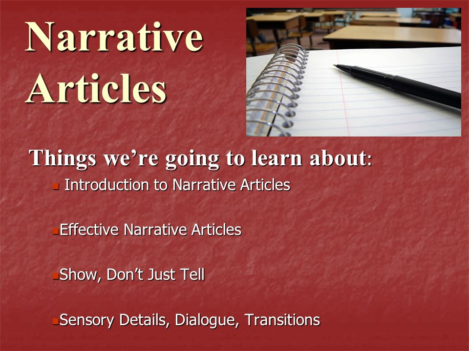 Introduction to Narrative Article Have you ever heard of the TV show called CSI – Crime Scene Investigators.