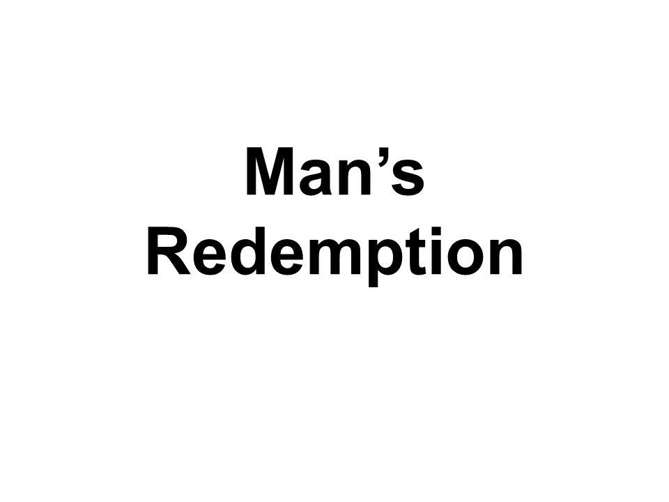 Mans Redemption
