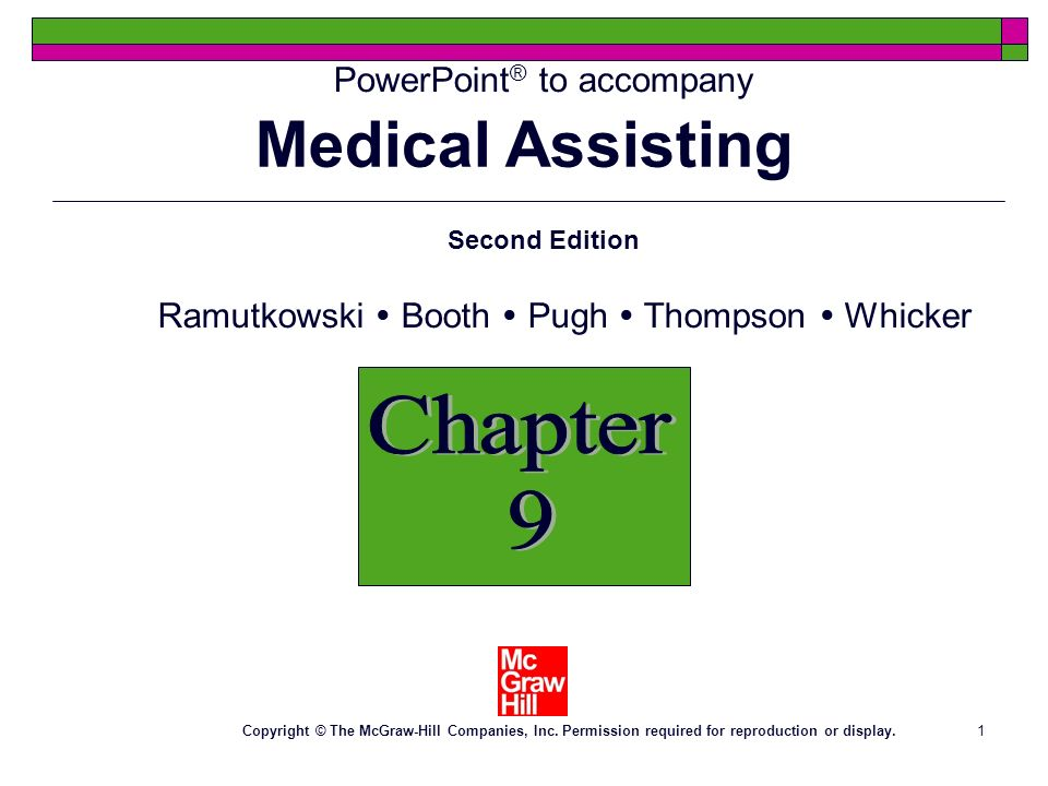 1 PowerPoint ® to accompany Chapter 9 Second Edition Ramutkowski Booth Pugh Thompson Whicker Copyright © The McGraw-Hill Companies, Inc.