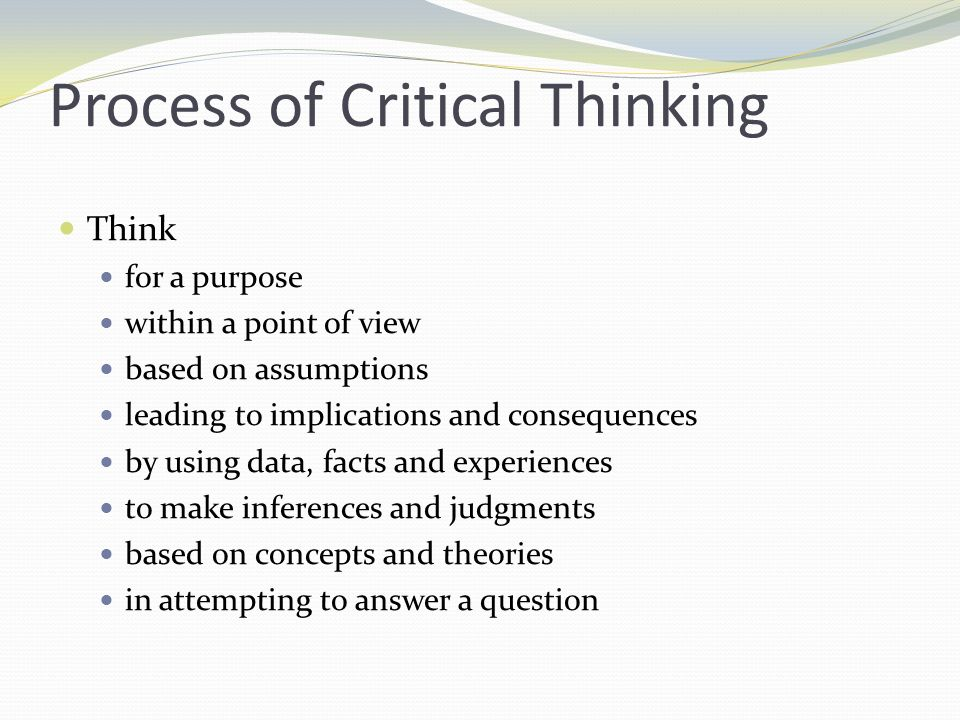 Skills of Critical Thinking Interpretation Analysis Evaluation Inference Explanation Self-Regulation