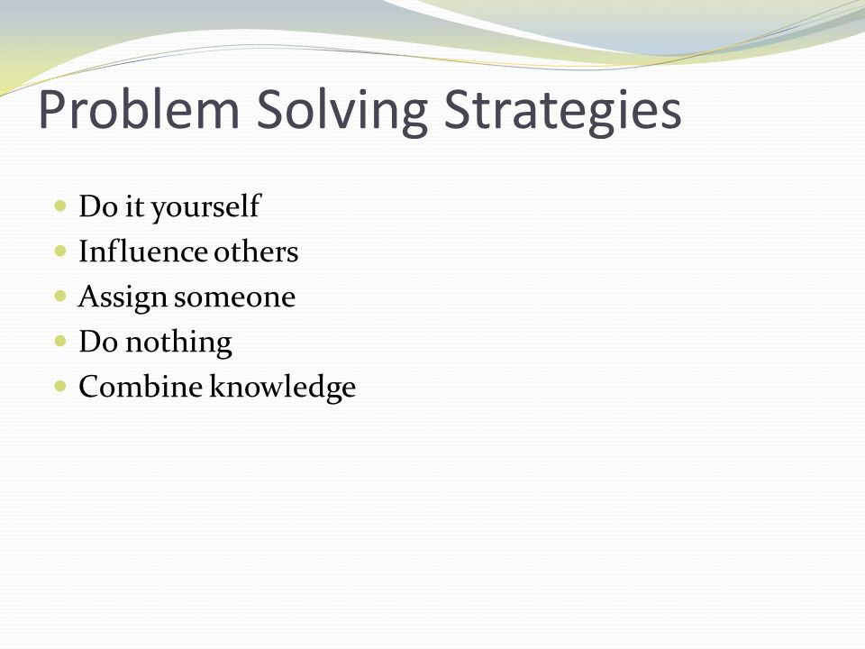 Pitfalls in Problem Solving Failure to identify the problem eliminate preconceived ideas in ID of solutions communicate follow up use appropriate resources