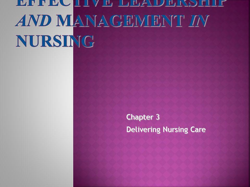 Chapter 3 Delivering Nursing Care