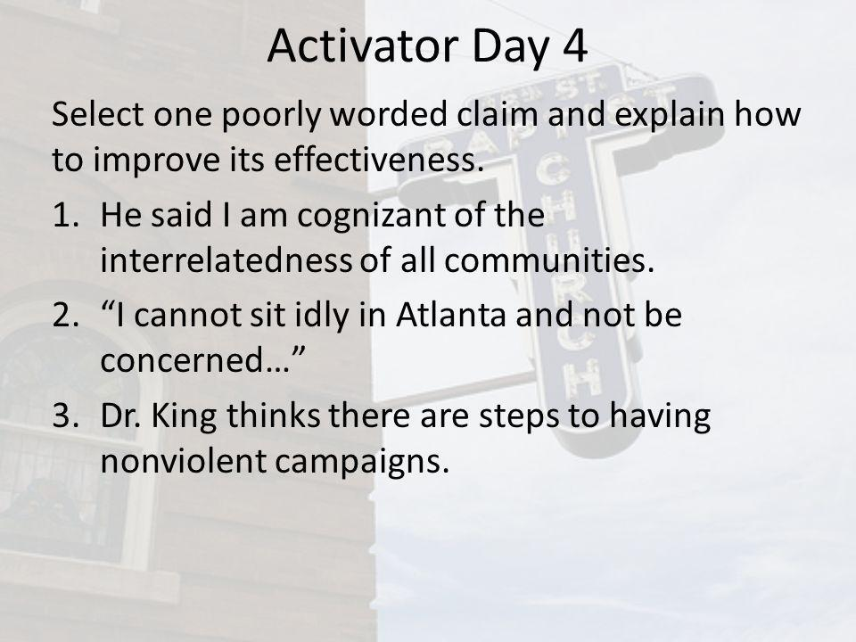 Activator Day 4 Select one poorly worded claim and explain how to improve its effectiveness.
