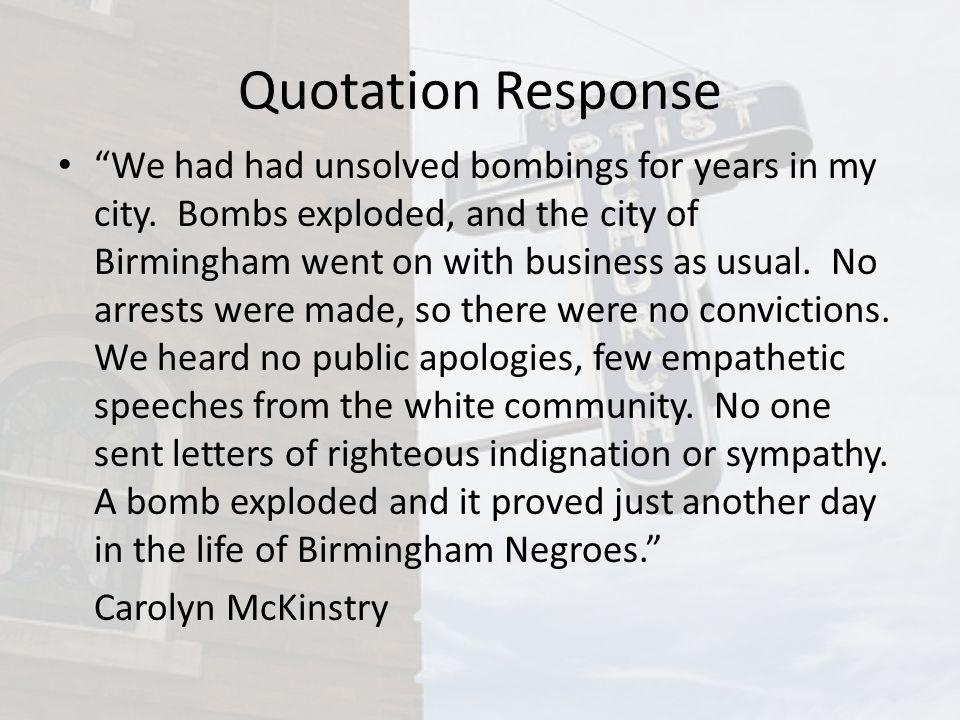 Quotation Response We had had unsolved bombings for years in my city.