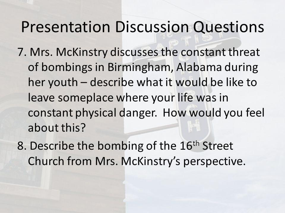 Presentation Discussion Questions 7. Mrs.
