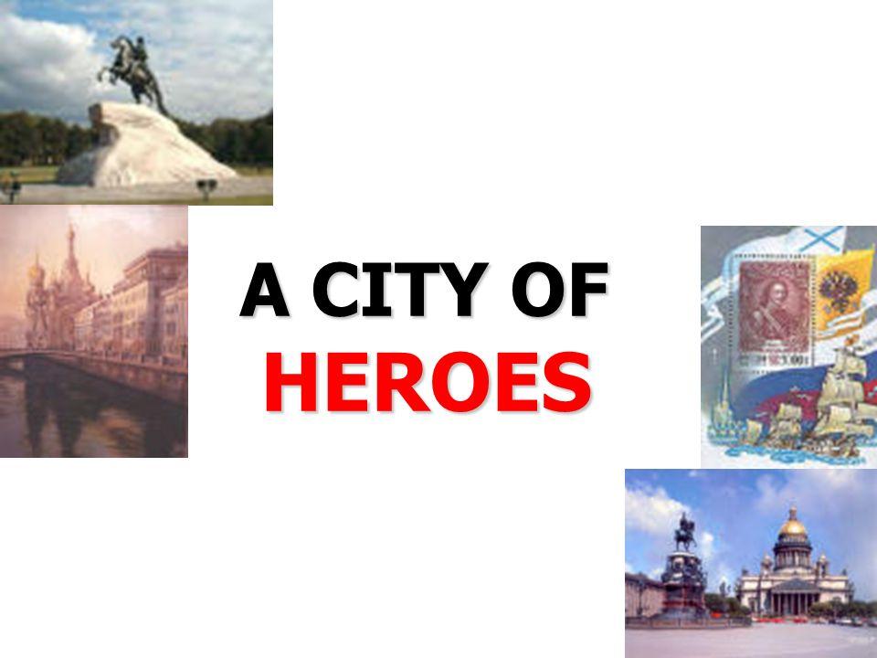 A CITY OF HEROES HEROES
