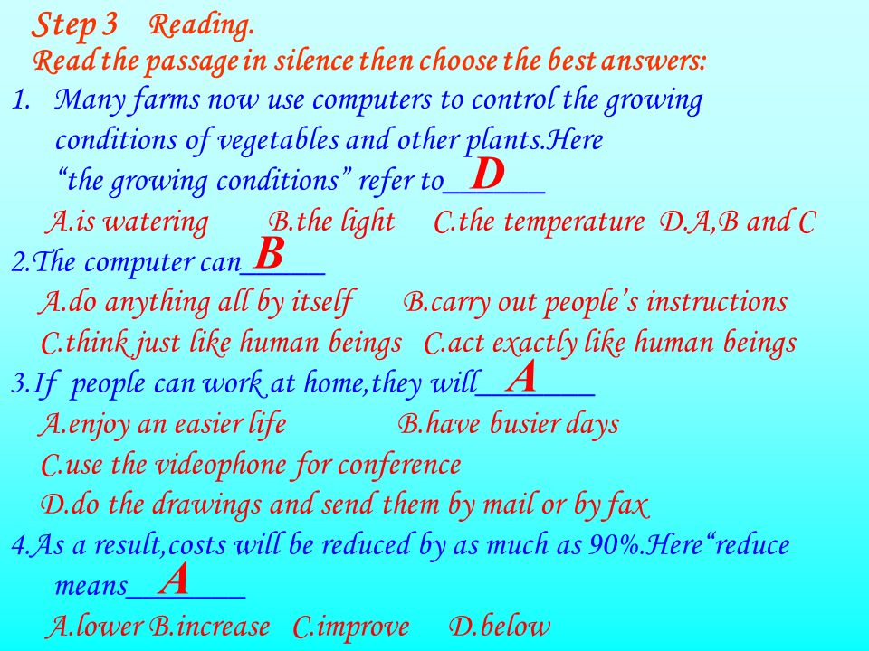 Step.4 Reading aloud Make a list of all the ways you can find in the text in which computers can be used.