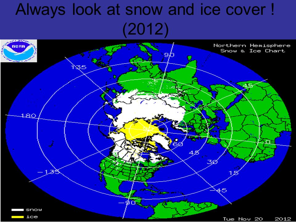 Always look at snow and ice cover ! (2012)