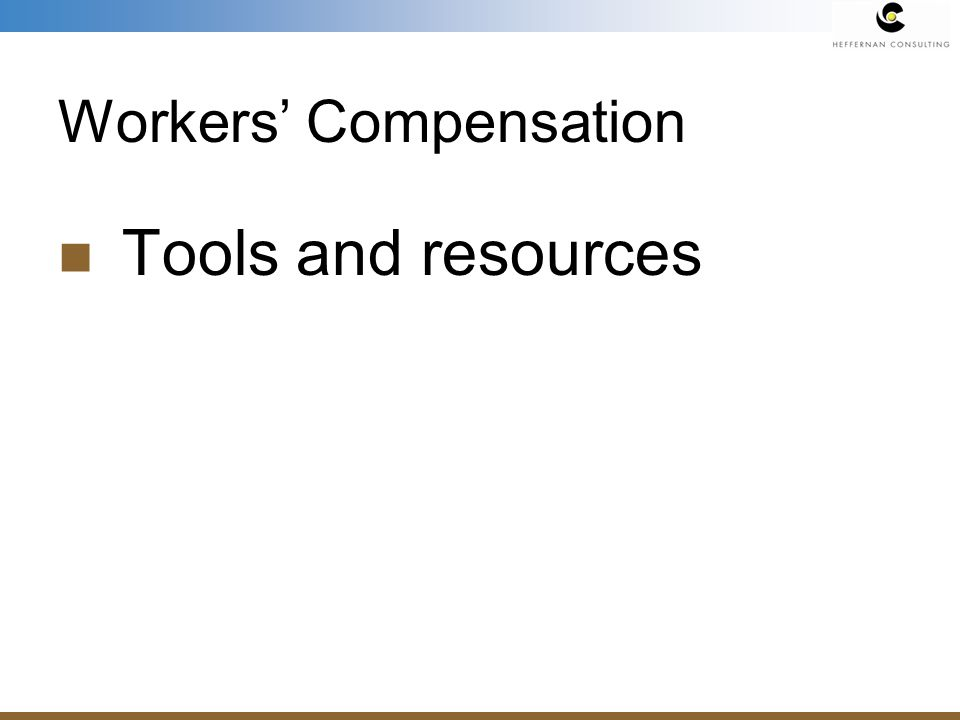 Workers Compensation Tools and resources