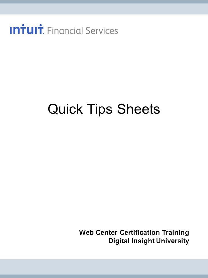 Quick Tips Sheets Web Center Certification Training Digital Insight University