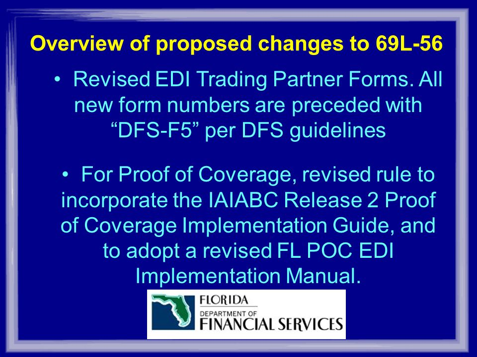 Overview of proposed changes to 69L-56 Revised EDI Trading Partner Forms.
