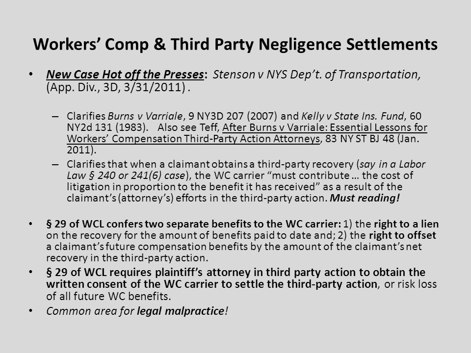 Workers Comp & Third Party Negligence Settlements New Case Hot off the Presses: Stenson v NYS Dept.