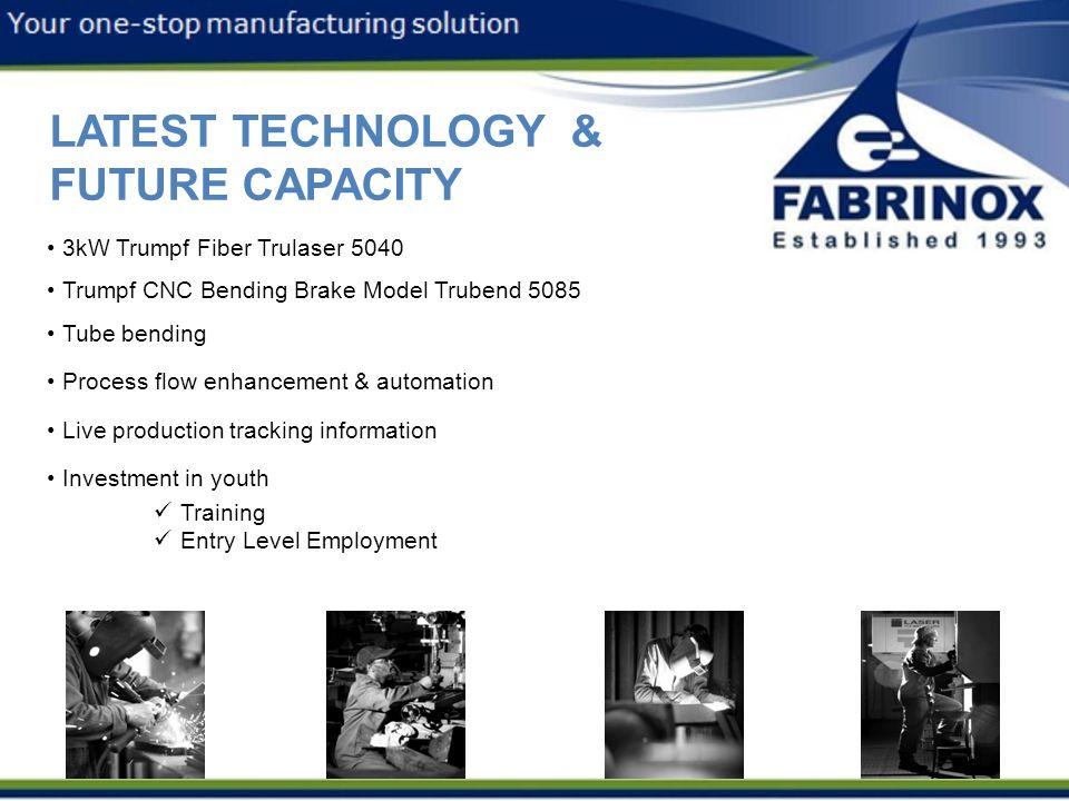 LATEST TECHNOLOGY & FUTURE CAPACITY 3kW Trumpf Fiber Trulaser 5040 Trumpf CNC Bending Brake Model Trubend 5085 Tube bending Process flow enhancement &