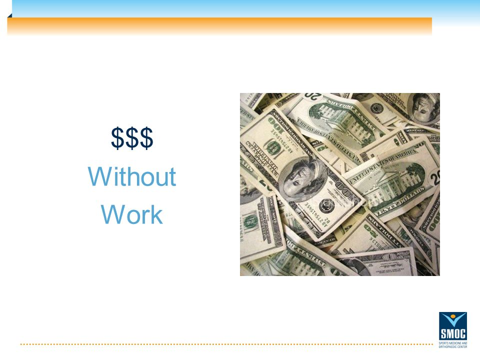 $$$ Without Work
