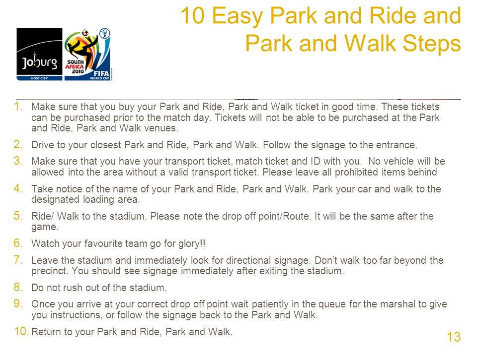 10 Easy Park and Ride and Park and Walk Steps 1.