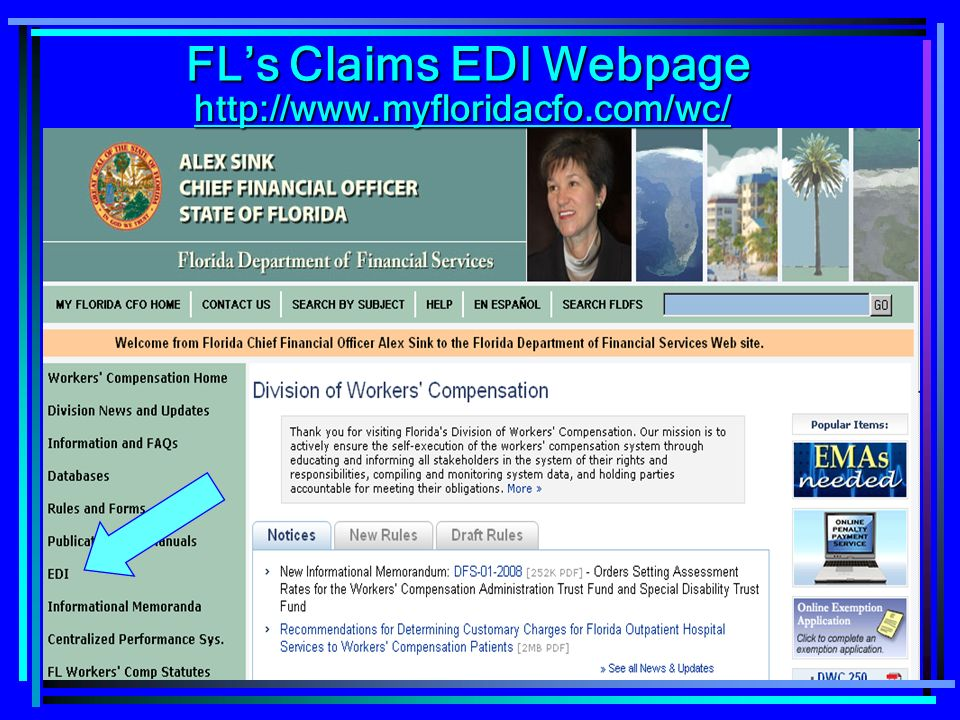 41 http://www.myfloridacfo.com/wc/ FLs Claims EDI Webpage