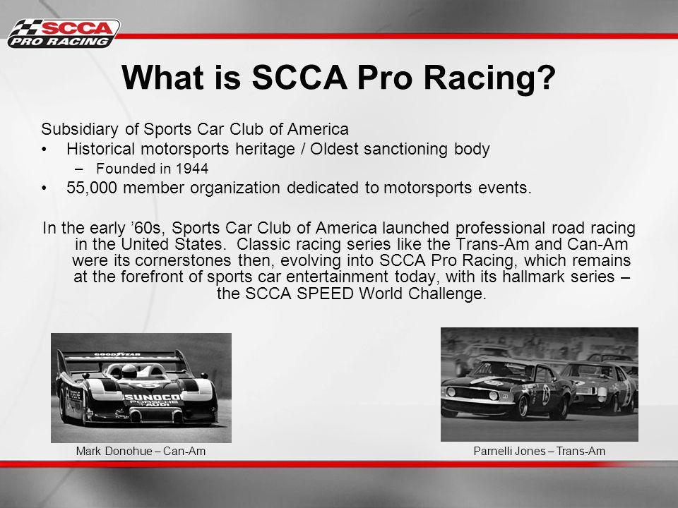 What is SCCA Pro Racing.