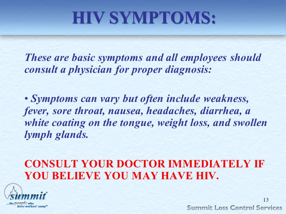 Click to edit Master text styles –Second level Third level –Fourth level »Fifth level HIV SYMPTOMS: These are basic symptoms and all employees should