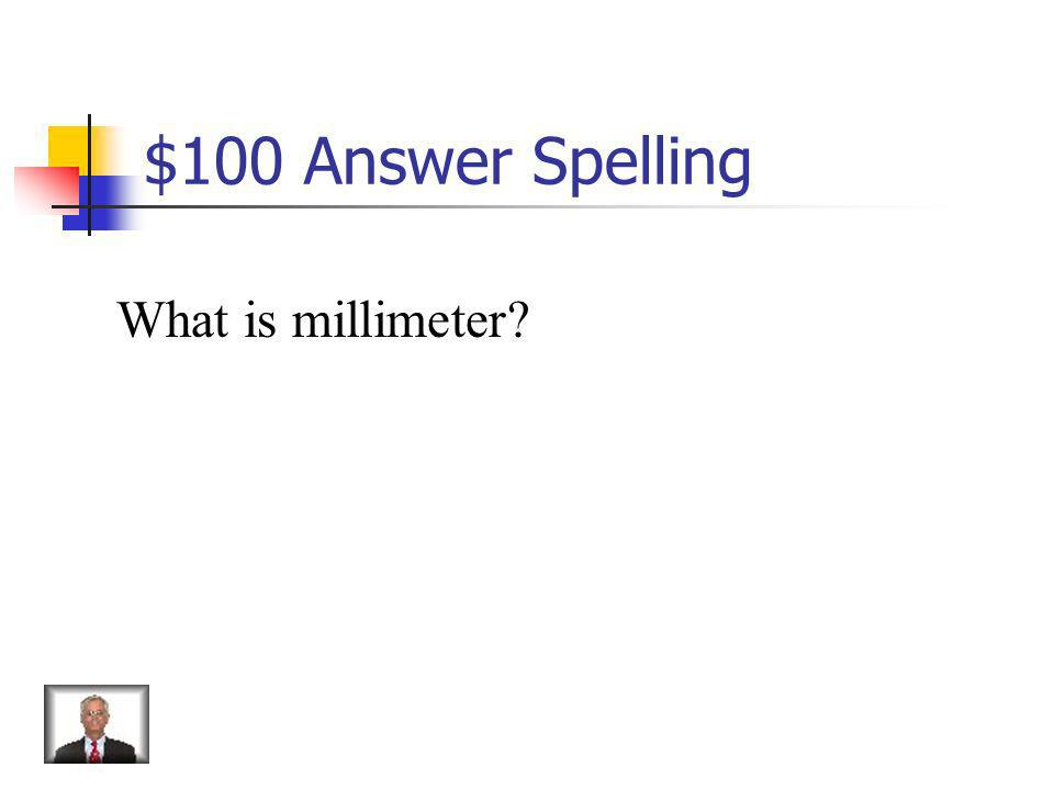 $100 Answer from Dissection What is thermo/meter?