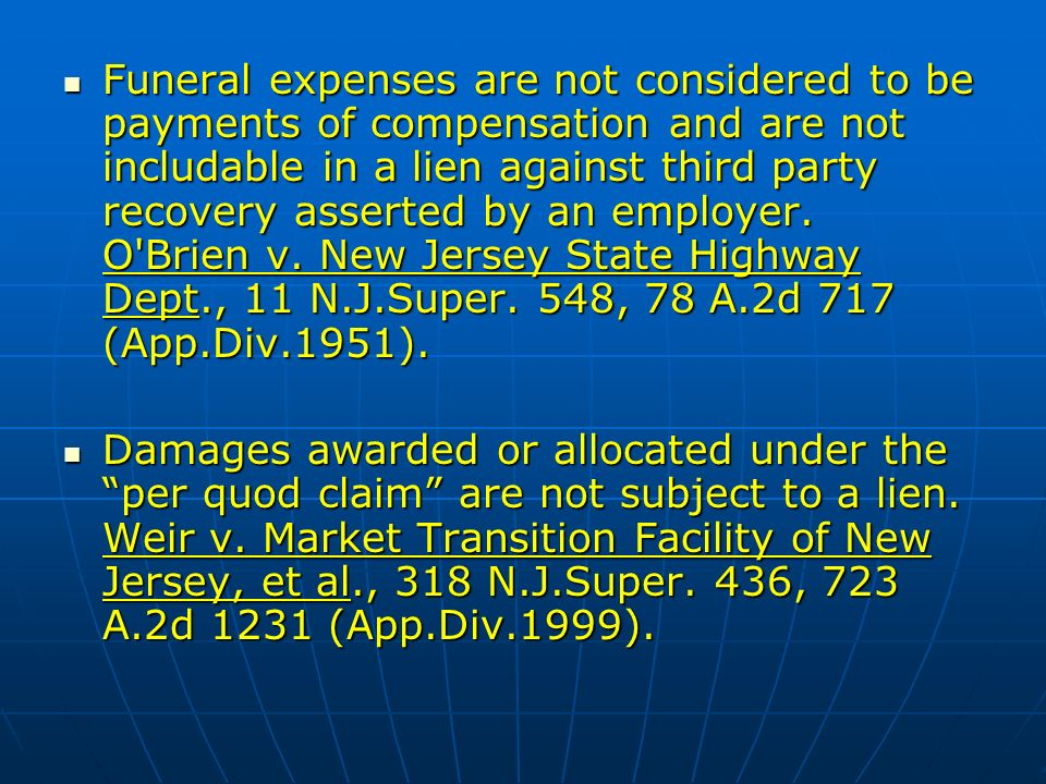 Funeral expenses are not considered to be payments of compensation and are not includable in a lien against third party recovery asserted by an employer.